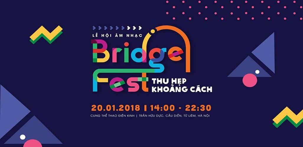 BridgeFest 2018 – Lễ hội âm nhạc Thu hẹp khoảng cách