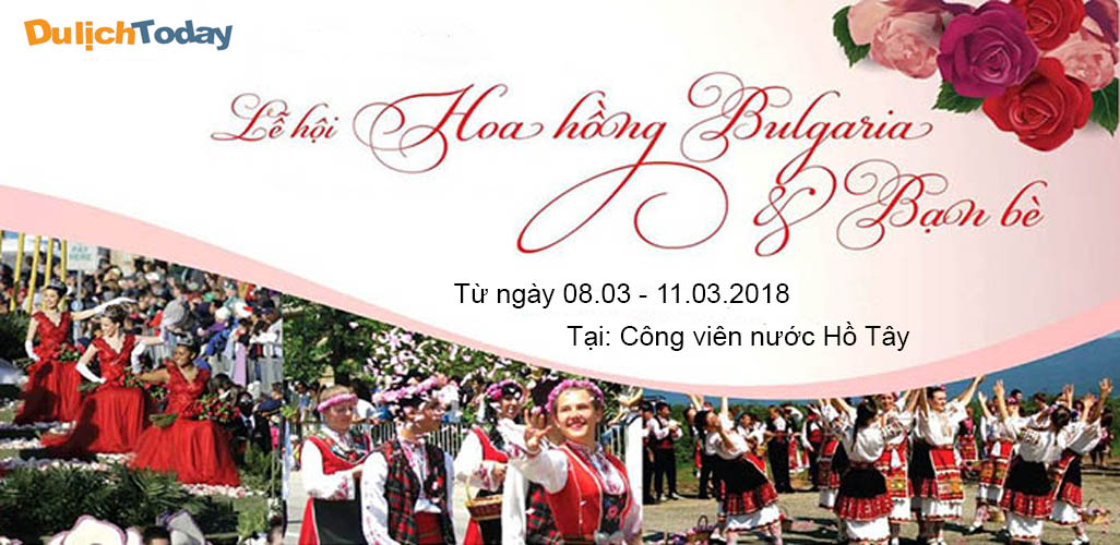 Lễ hội hoa hồng Bulgaria 2018 tại Hà Nội