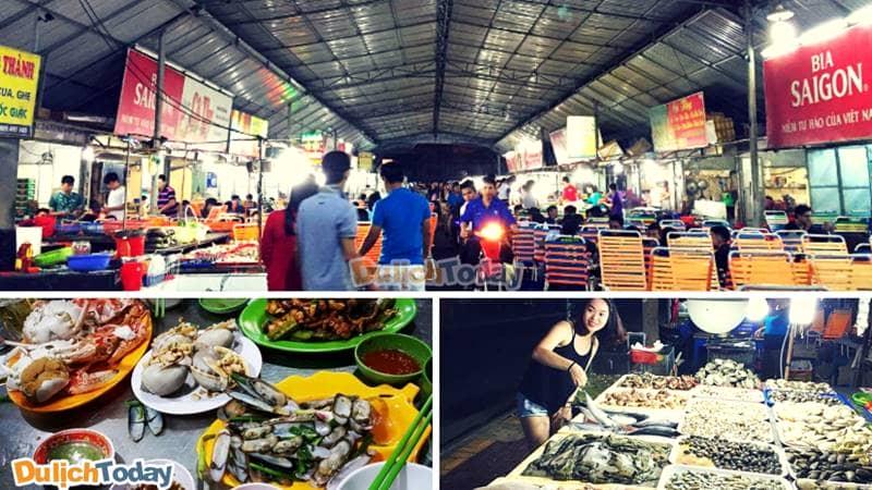 Chợ hải sản đêm - nơi bạn có thể thưởng thức được tất cả những hải sản ngon tuyệt