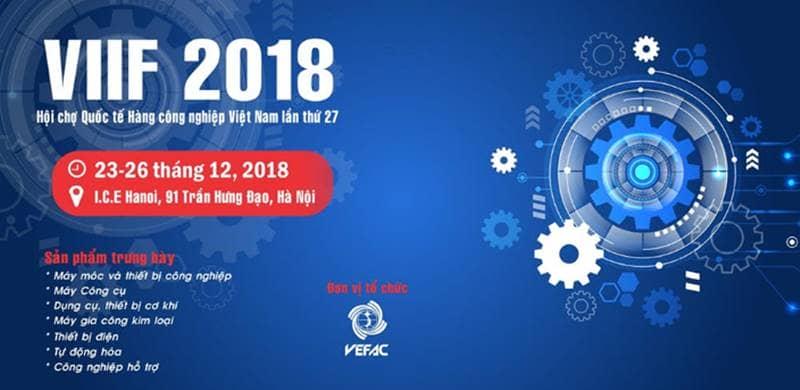 Hội chợ quốc tế nghành công nghiệp Việt Nam 2018