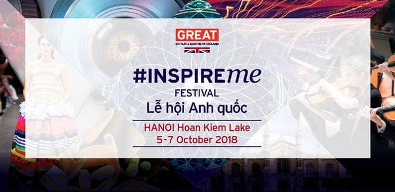 Lễ hội Anh Quốc - - INSPIREME FESTIVAL 2018 HÀ NỘI