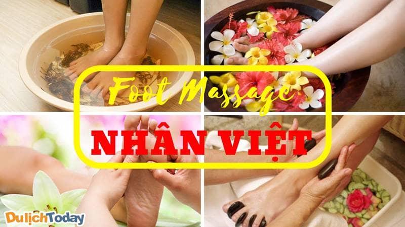 Foot Massage Nhân Việt địa chỉ uy tín cho ai muốn trải nghiệm các liệu pháp massage chân