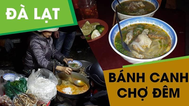 Ăn đêm Đà Lạt với món bánh canh ở khu vực chợ đêm Đà Lạt