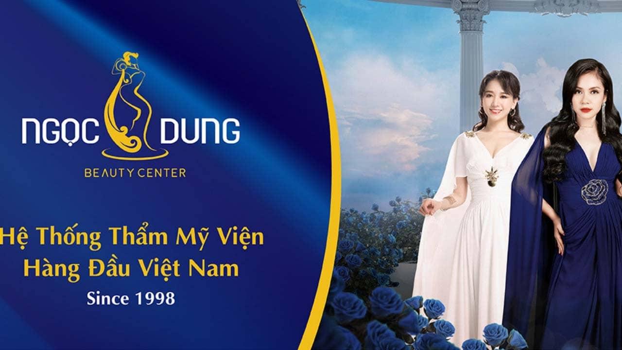 Thẩm mỹ viện Sài Gòn uy tín: Ngọc Dung
