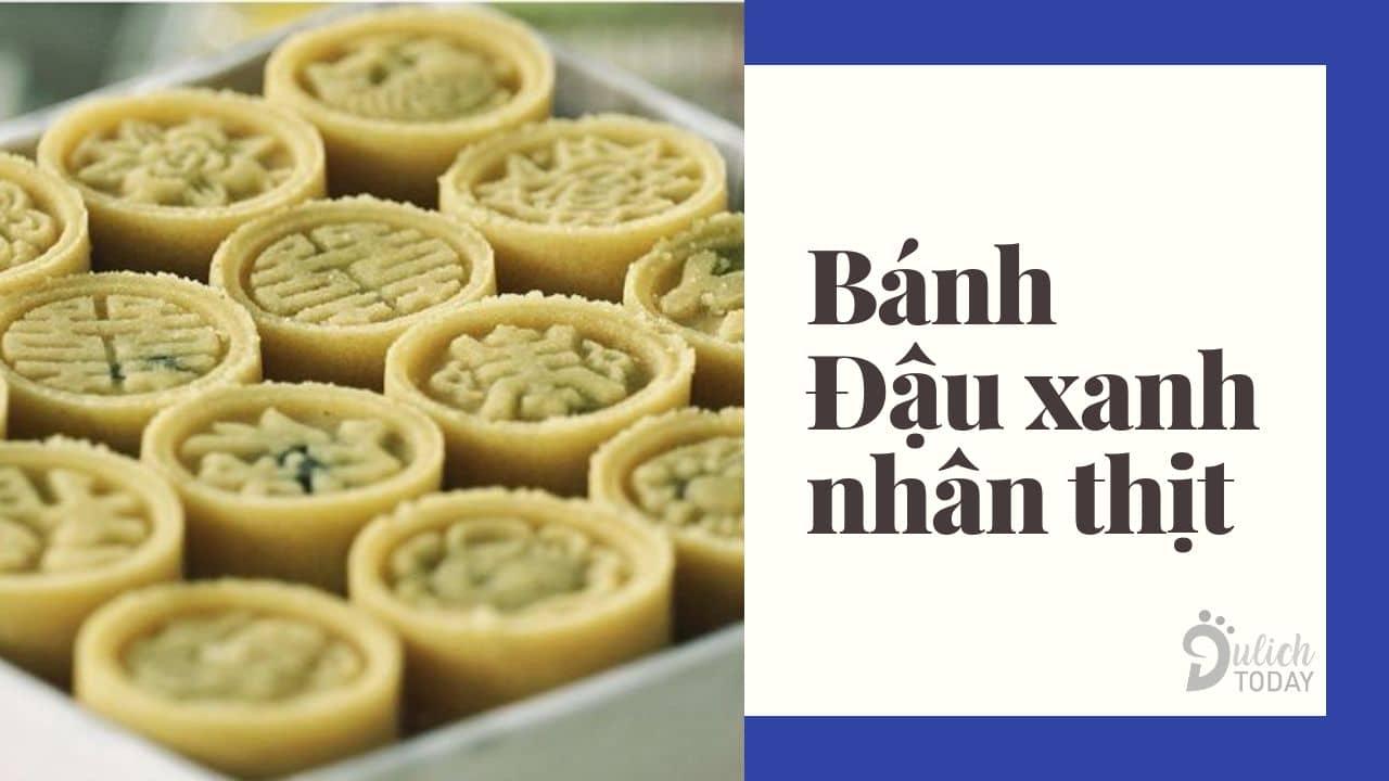Đặc sản bánh Quảng Nam: bánh đậu xanh nhân thịt