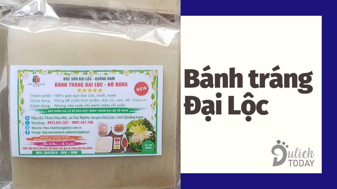 Bánh tráng Đại Lộc - món quà xứ Quảng ngon, bổ, rẻ