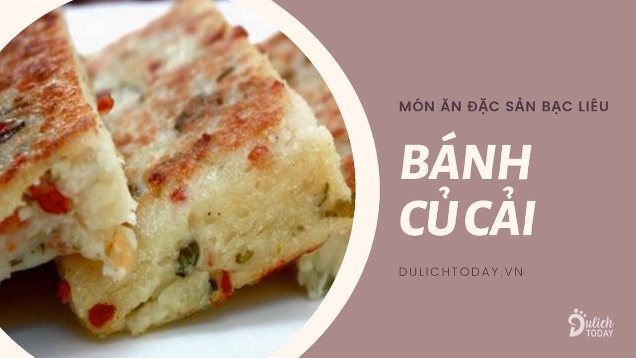 Bánh củ cải Bạc Liêu cho những buổi chiều đói bụng hoặc bữa sáng nhẹ nhàng