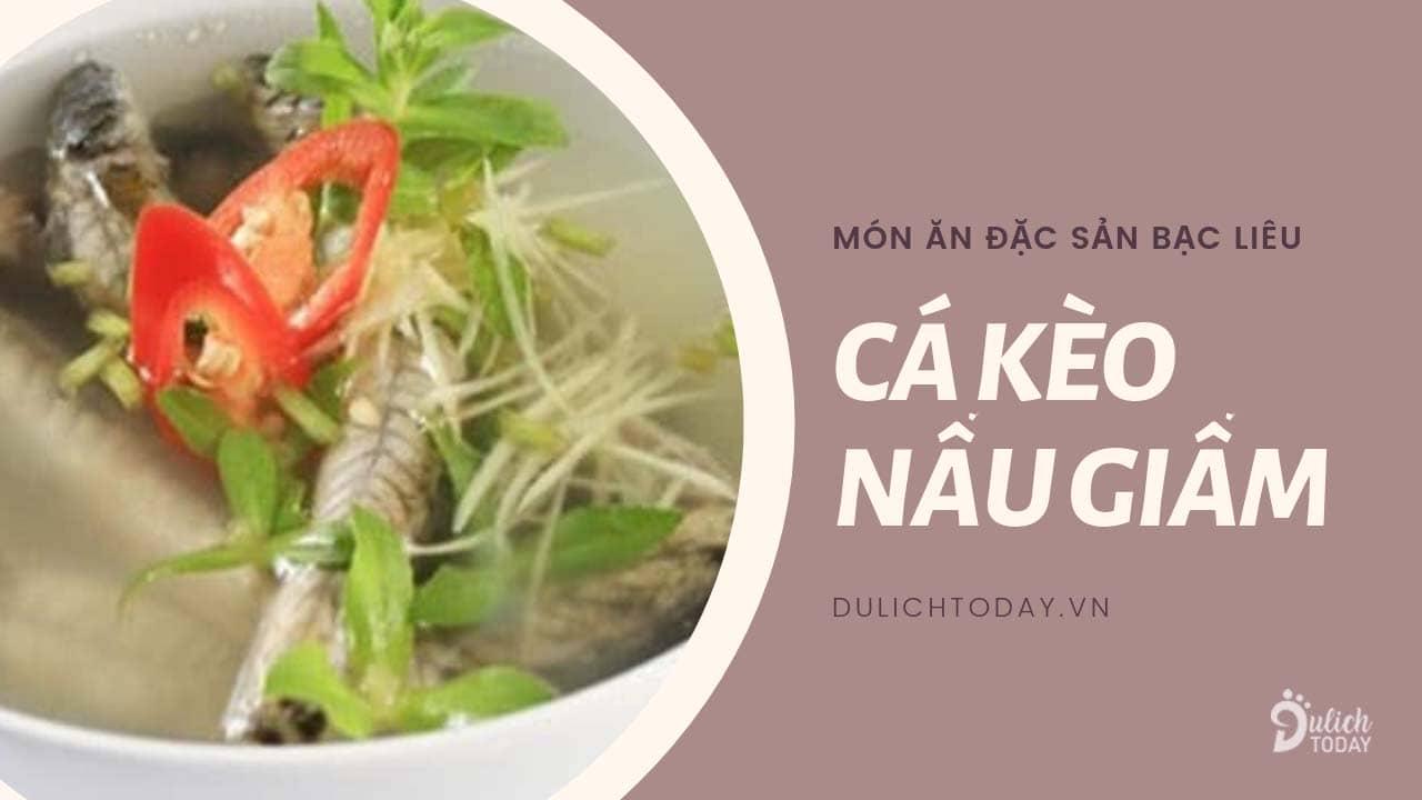 Món ngon đặc sản Bạc Liêu: cá kèo nấu giấm