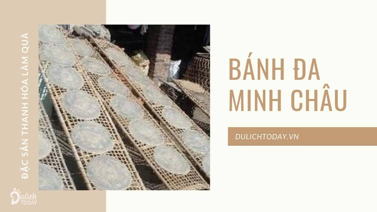 Bánh đa Minh Châu là đặc sản khô Thanh Hóa cho các gia đình