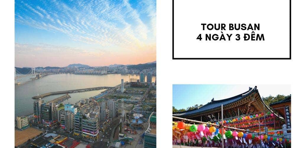 Tour Hàn Quốc 4 ngày 3 đêm khám phá thành phố Busan xinh đẹp