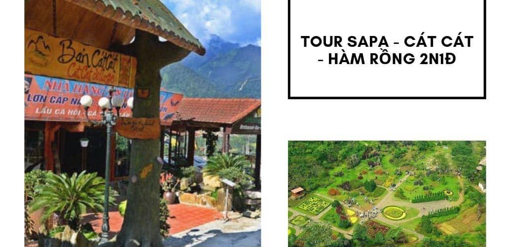 Tour khám phá thị trấn Sapa với 2 địa điểm nổi tiếng Hàm Rồng - Cát Cát
