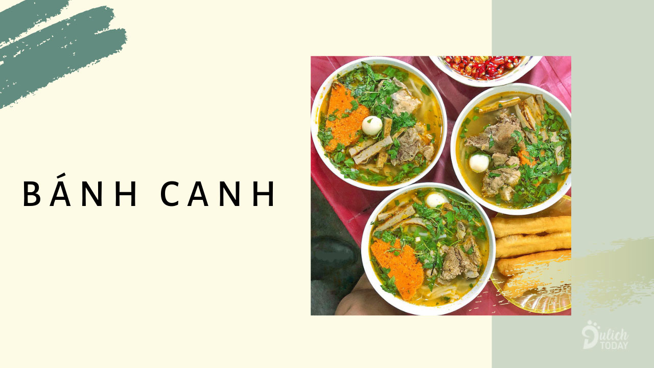 Món ăn gần gũi, thân thương với người dân miên Trung - bánh canh