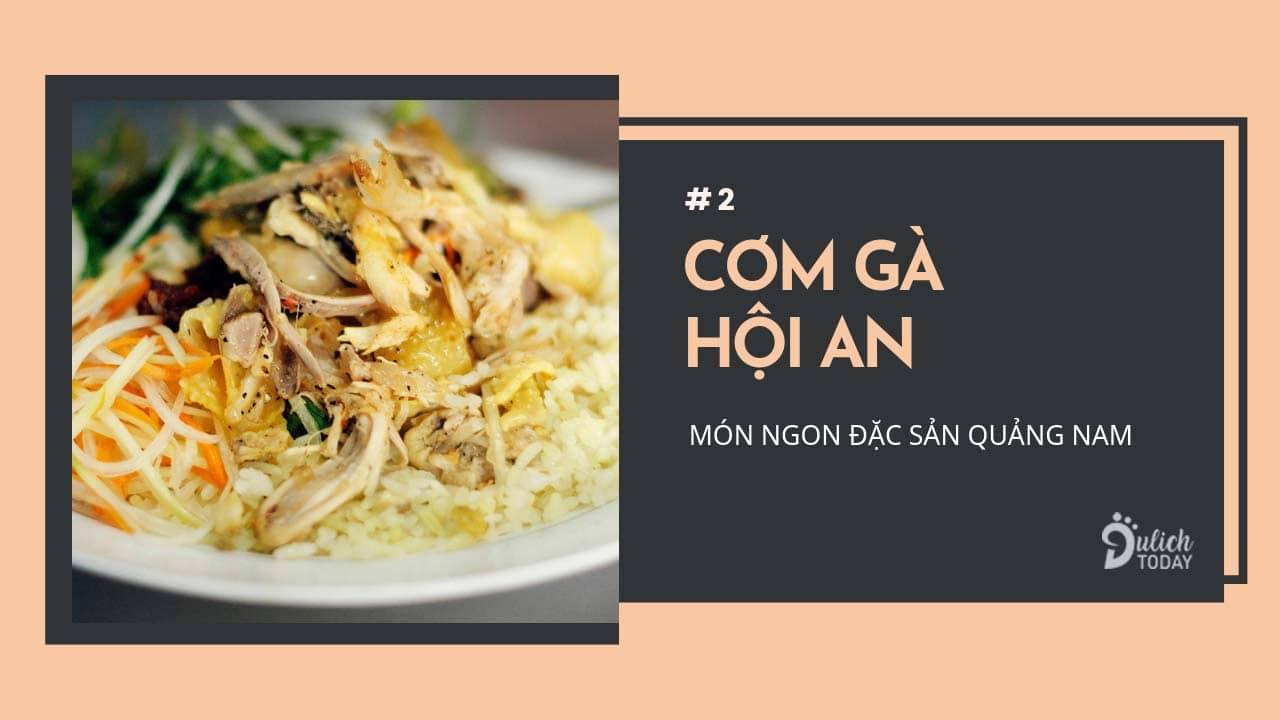 Cơm gà là món ăn đặc sản Hội An Quảng Nam