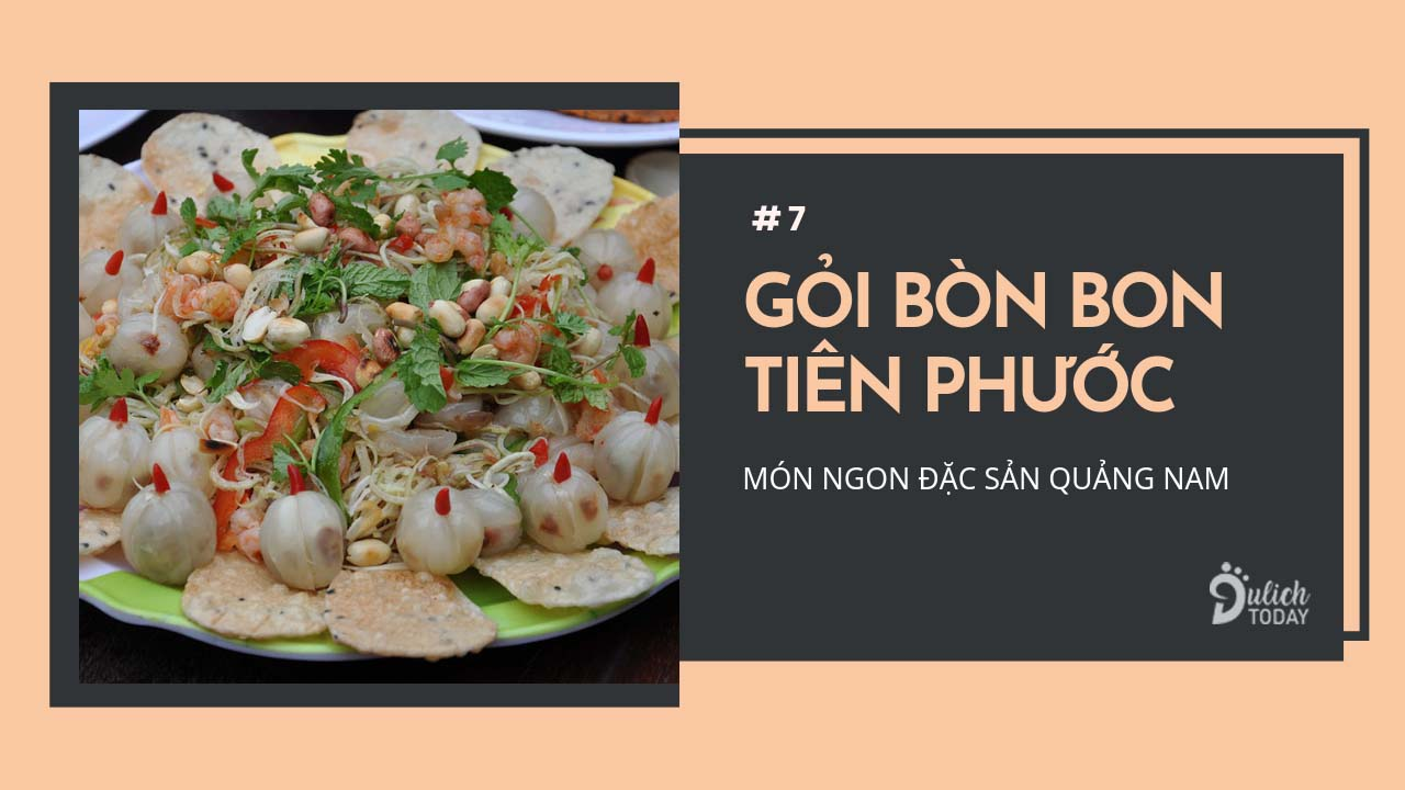 Đặc sản Quảng Nam gỏi bòn bon Tiên Phước