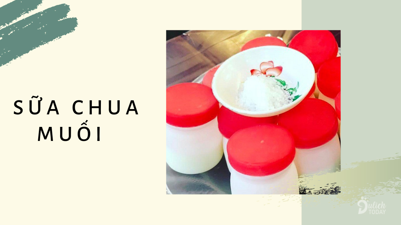 Sữa chua muối - món ăn độc đáo chỉ có tại Đà Nẵng.