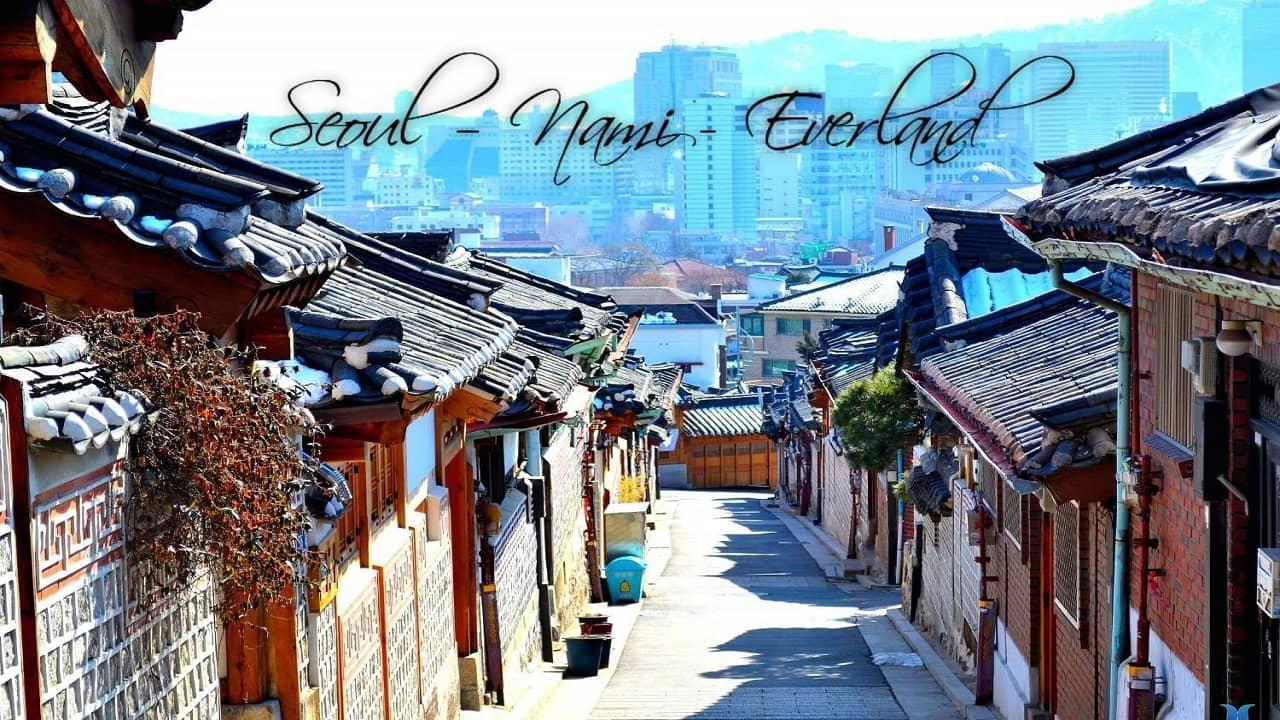 Tour Hàn Quốc từ Hà Nội với lịch trình Seoul - Nami - Everland
