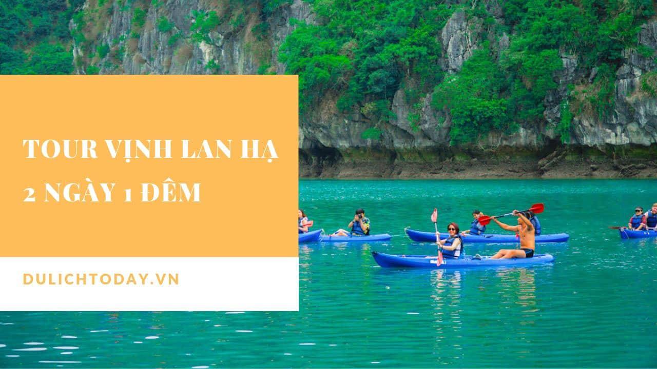 Tour tham quan vịnh 2 ngày 1 đêm từ Hà Nội