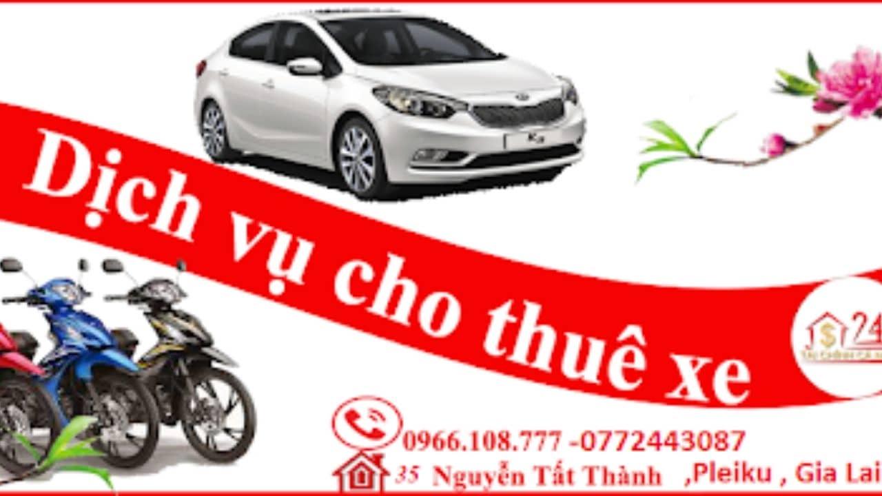 Cho thuê xe ô tô - xe máy Gia Lai 24h